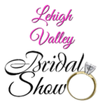Lehigh Valley Bridal Show- 3-29-20 12-4:00pm