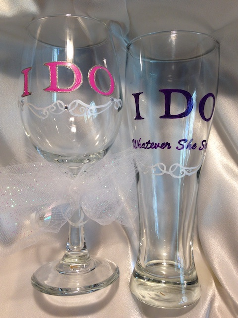 I Do & I Do Whatever She Says-  Wedding glasses set of two (2) / Wine or Wine and Pilsner set of two